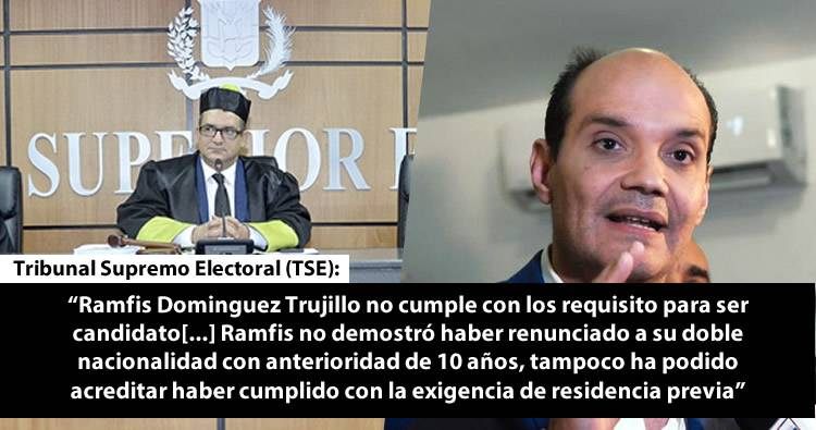 TSE ratifica Ramfis Trujillo no cumple con los requisitos para ser candidato presidencial
