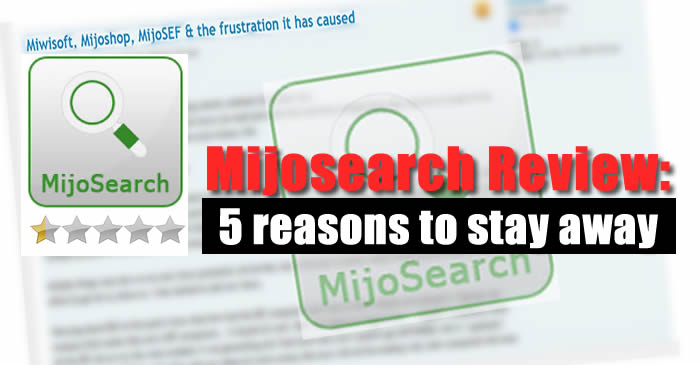 Miwisoft Mijosearch Review: 5 reasons to stay away